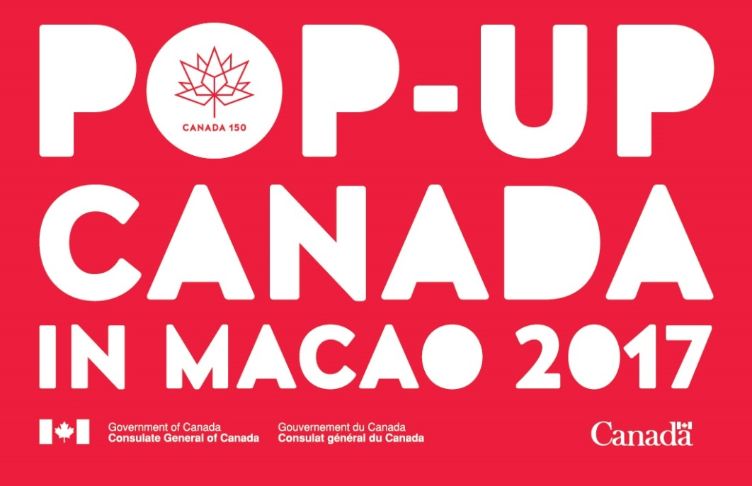 Pop-Up Canada in Macao 2017
